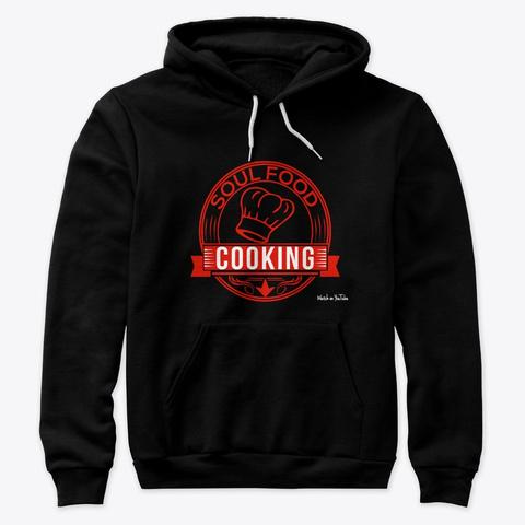 Soul Food Cooking Black T-Shirt Front