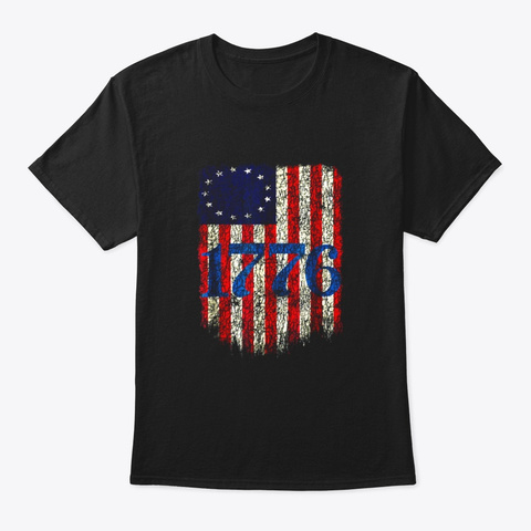 Betsy Ross Shirt 4th Of July American Black T-Shirt Front