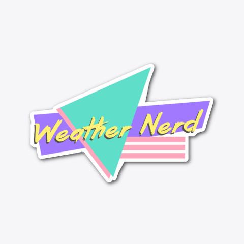 90's Weather Nerd Standard T-Shirt Front