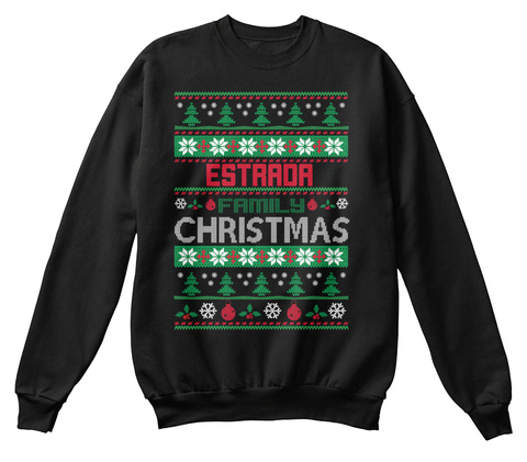 Estrada Family Christmas Black Sweatshirt Front