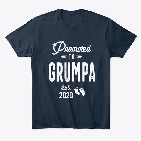Mens Promoted To Grumpa Est 2020 Father New Navy T-Shirt Front