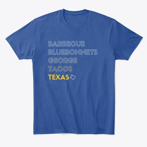 Bbq Bluebonnets George Tacos & Texas Deep Royal T-Shirt Front