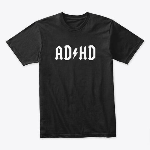 Adhd Black T-Shirt Front