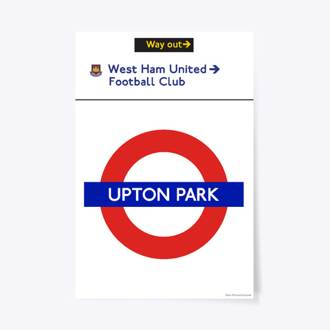 Upton Park Station Sign Poster  White T-Shirt Front