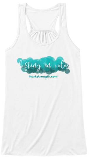 Lifting In Color: Teal White T-Shirt Front