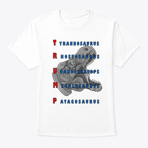 Trump Election    Presidential Election White T-Shirt Front