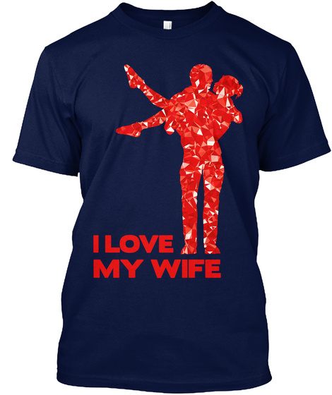 I Love My Wife Navy Camiseta Front