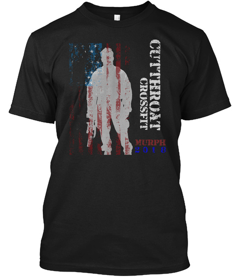 Cutthroat Crossfit Murph 2018 Black T-Shirt Front