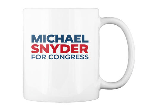 Micheal Synder For Congress White Mug Back