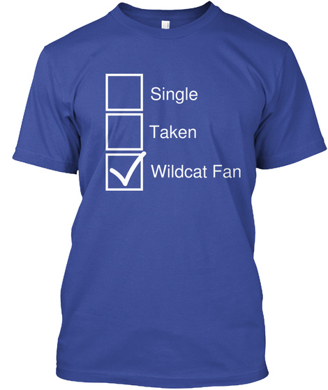 Single Taken Wildcat Fan Deep Royal T-Shirt Front