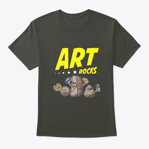 Art Rocks, Art,Art Gifts,Art Major,Art Smoke Gray T-Shirt Front