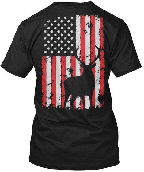 Limited Edition Deer Hunting Flag Black T-Shirt Back