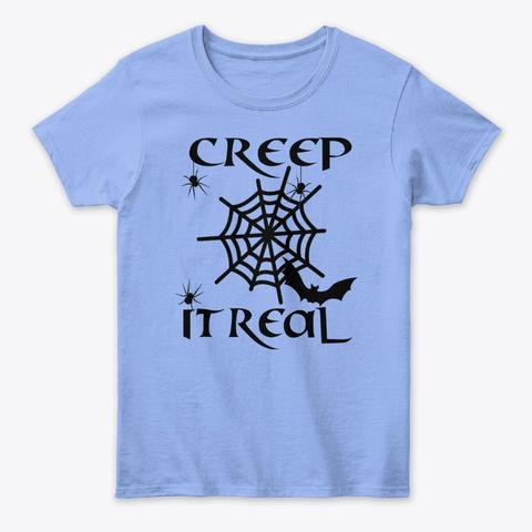 """/""""CREEP IT REAL/"""" T SHIRT"""