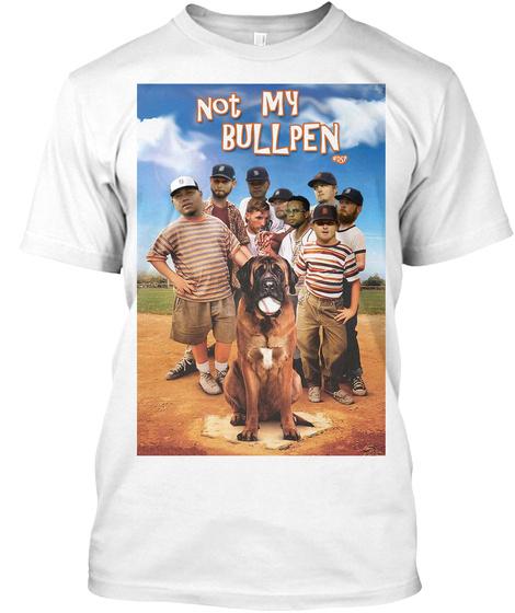 Dsp Not My Bullpen White T-Shirt Front