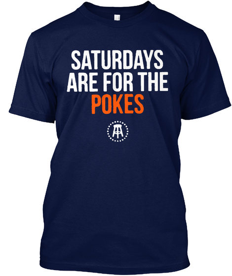 Saturdays Are For Pokes Navy T-Shirt Front