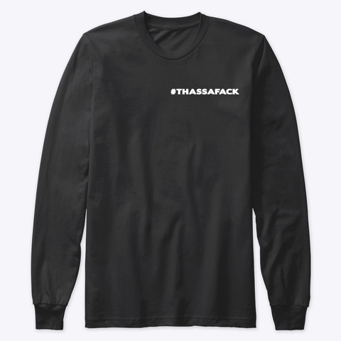 Hip Hop Nyc Slogan Tee Thassafack Black T-Shirt Front