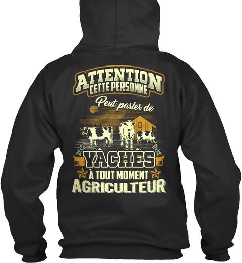 Attention Cette Personne Peut Parler De Yaches A Tout Moment Agriculteur Jet Black T-Shirt Back