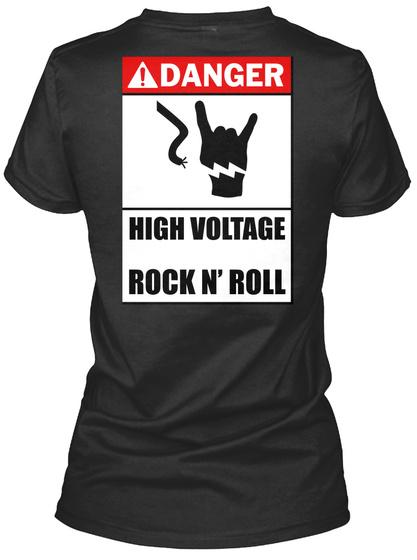 Danger   High Voltage Rock N' Roll Black T-Shirt Back
