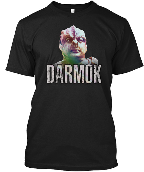 Darmok   Captain Picard Tees  Black T-Shirt Front