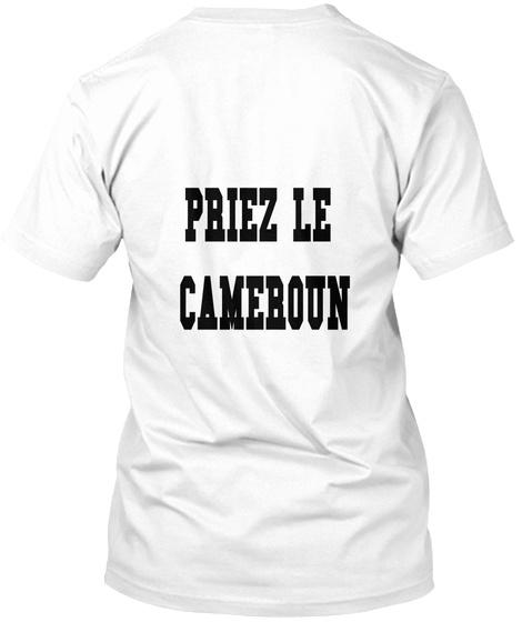 Priez Le  Cameroun White T-Shirt Back