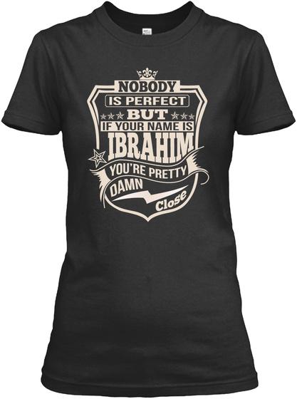 Nobody Perfect Ibrahim Thing Shirts Black T-Shirt Front