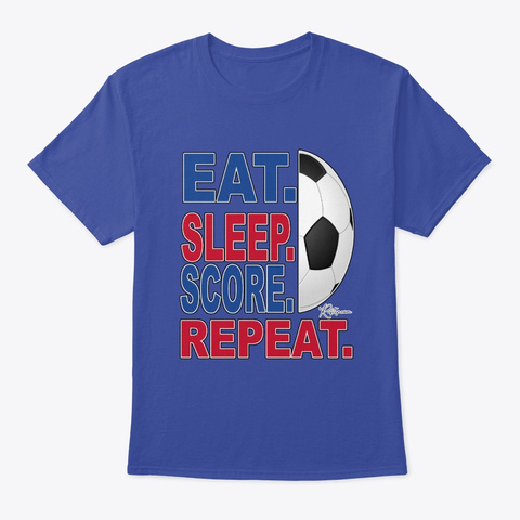 Eat Sleep Score Repeat, Palace Colours Deep Royal T-Shirt Front