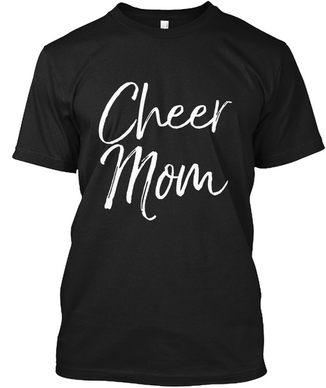 Cheer Mom Black T-Shirt Front