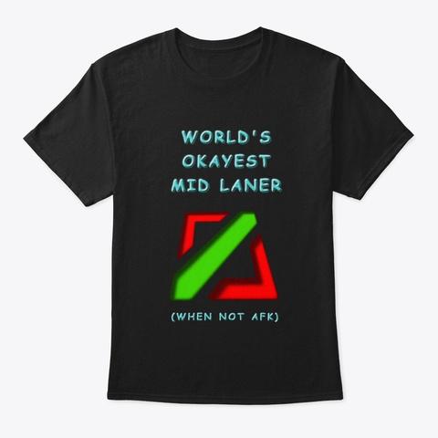 Lol Mid Lane Afk Black Camiseta Front