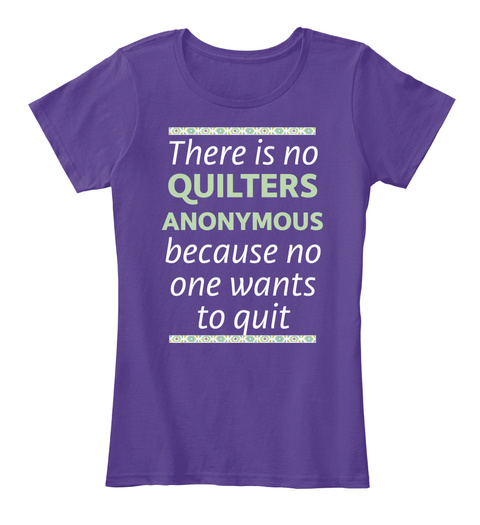 There Is No Quilters Anonymous Purple T-Shirt Front