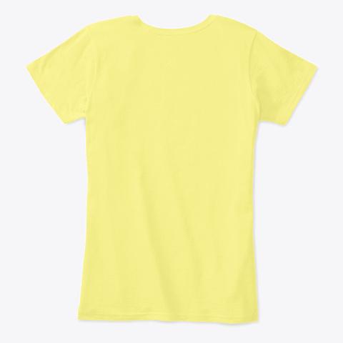 Got Problems? Drink Wine Lemon Yellow Women's T-Shirt Back