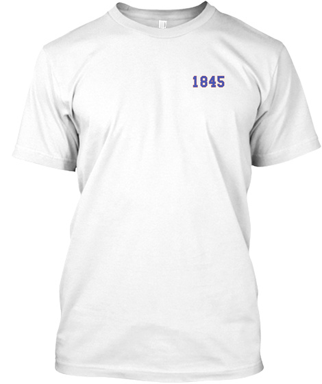 1845 White T-Shirt Front