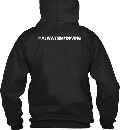 #Alwaysimproving Black T-Shirt Back