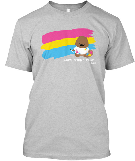 <Npm Install Pride  2018 Light Steel T-Shirt Front