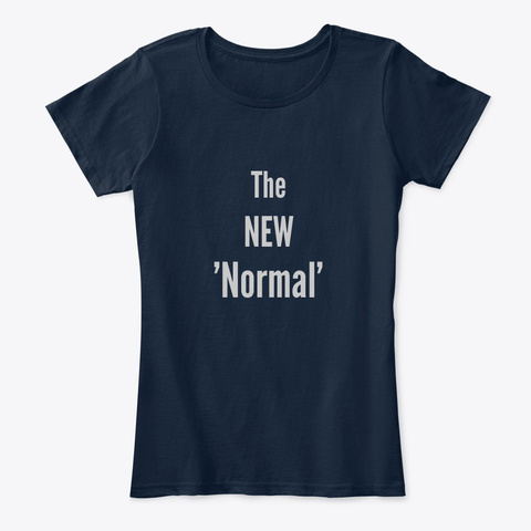 The New 'normal' New Navy T-Shirt Front