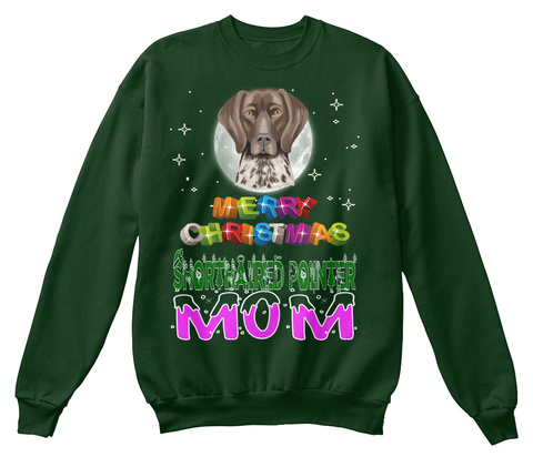 Shorthaired Pointer Mom Merry Christmas Deep Forest  T-Shirt Front