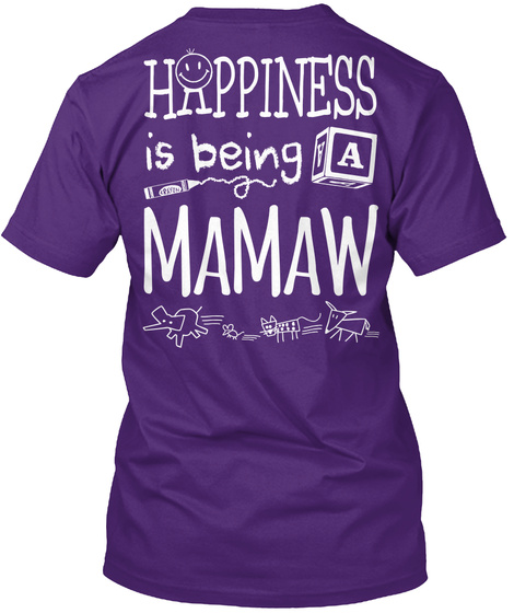 Happy Mamaw Happiness Is Being A Mamaw Purple T-Shirt Back