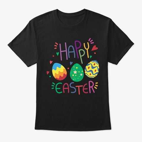 Happy Easter Cute Egg Christian Or Catho Black T-Shirt Front