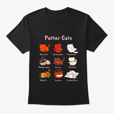 Potter Cats T Shirt Funny Gifts For Cat Black T-Shirt Front