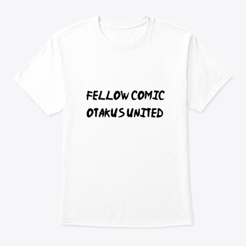 Comic Otaku Press Official Shirt  White T-Shirt Front