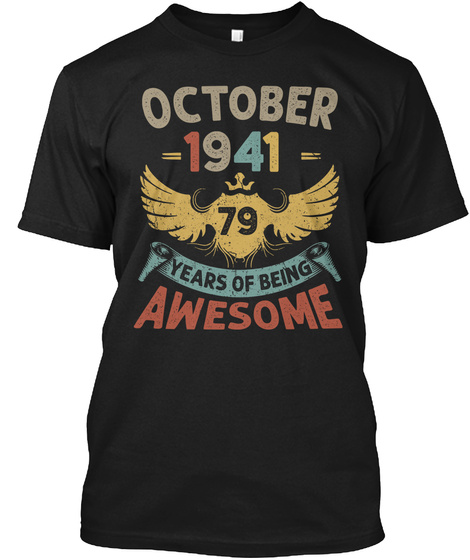 79th Birthday Gift Born In October Black T-Shirt Front