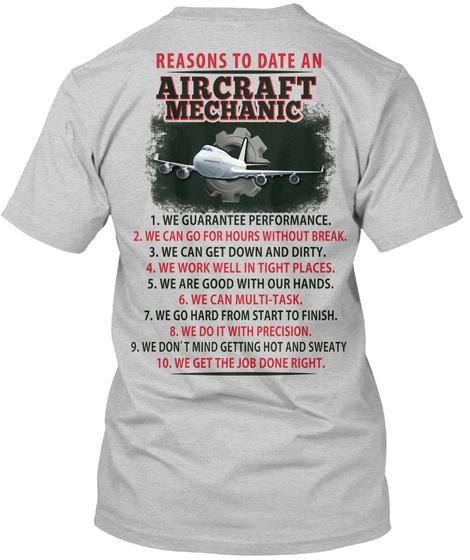 Reasons To Date An Aircraft Mechanic Light Steel T-Shirt Back