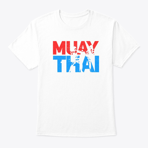 Muay Thai Fighter Retro Kickboxing Train White T-Shirt Front