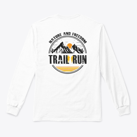 Trail & Run White T-Shirt Back