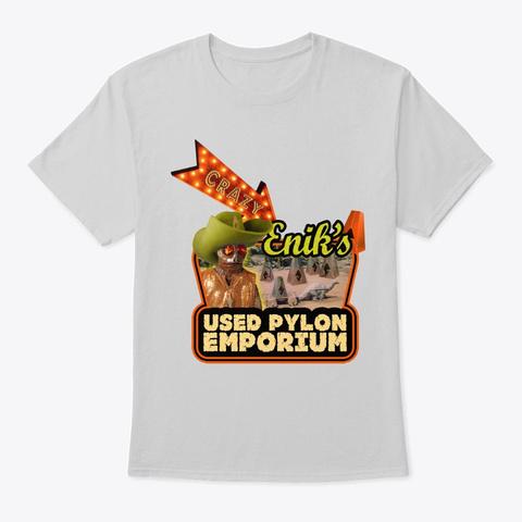 Crazy Enik's Used Pylon Emporium! Light Steel Camiseta Front