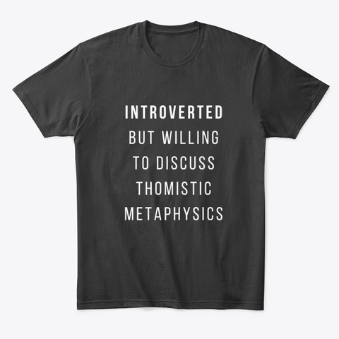 Introverted Aquinas Merch Black T-Shirt Front
