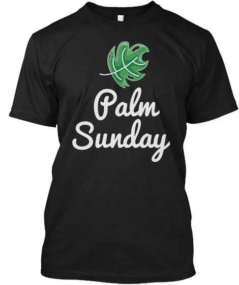 Palm Sunday Black T-Shirt Front