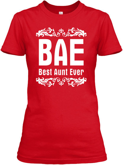 Best Auntie Ever Gift Fun Shirt For Aunt