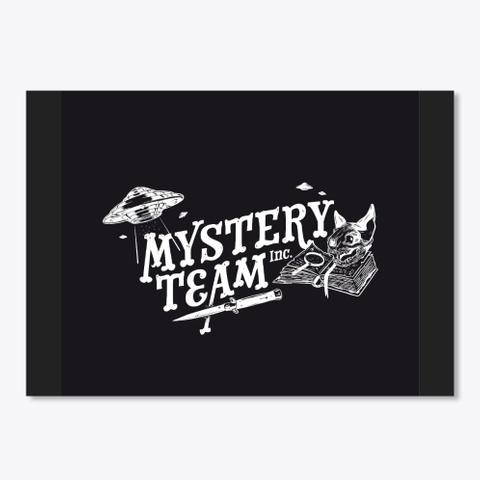 Mystery Team Inc.   Black Black Camiseta Front
