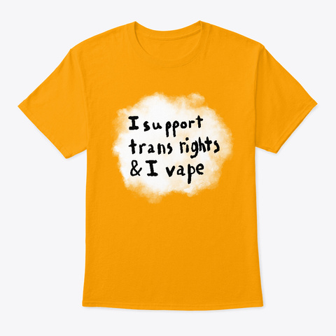 Vape Trans Gold Camiseta Front