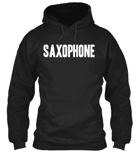 Saxophone Black Sweatshirt Front